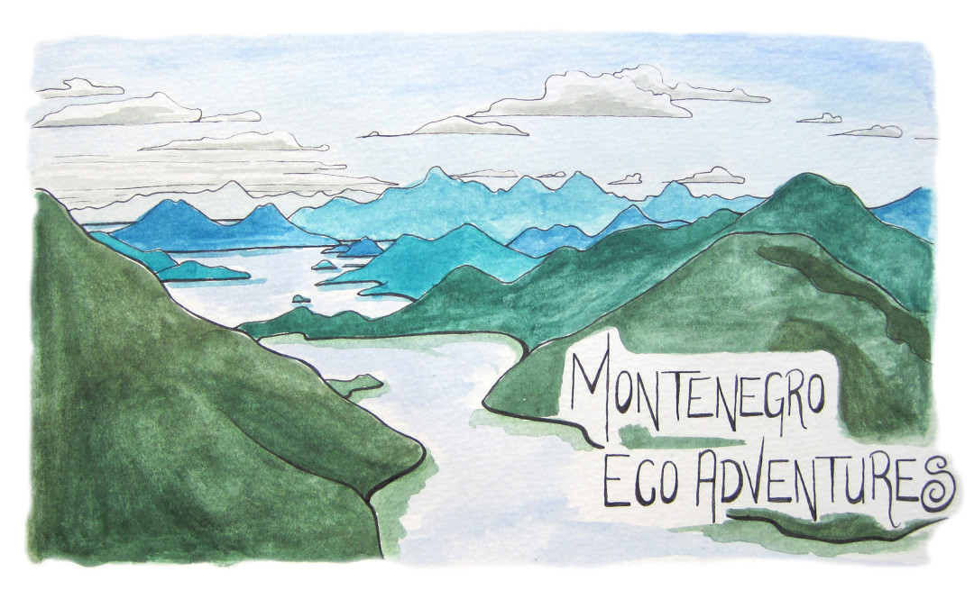 Montenegro Eco Adventures: Day 1